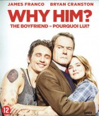 The Boyfriend - Pourquoi lui?