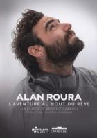 Alan Roura - l'aventure au bout du rêve